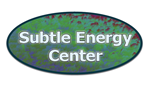 Subtle Energy Center